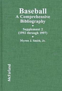 Baseball: A Comprehensive Bibliography, (1992-1997)