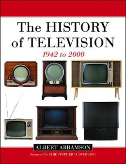 The History of Television, 1942-2000