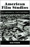 American Film Studios: An Historical Encyclopedia
