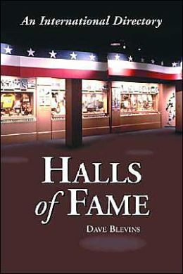 Halls of Fame: An International Directory