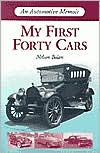 My First Forty Cars: An Automotive Memoir