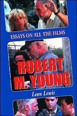 Robert M Young: Essays on the Films
