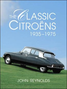 The Classic Citroëns 1935-1975