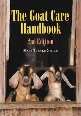 The Goat Care Handbook