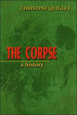 The Corpse: A History