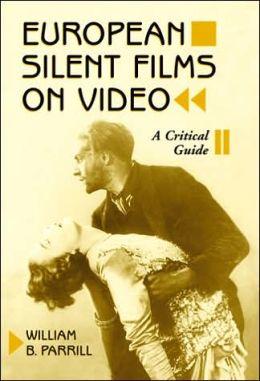 European Silent Films on Video: A Critical Guide