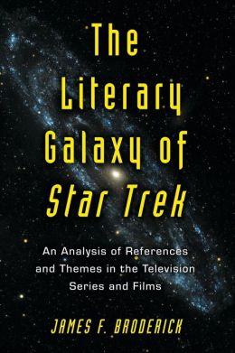 Literary Galaxy of Star Trek: An Analysis of References and Themes in the Television Series and Films