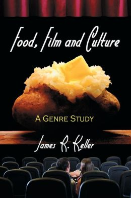 Food, Film and Culture: A Genre Study