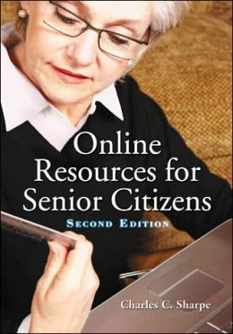 Online Resources for Senior Citizens: Second Edition