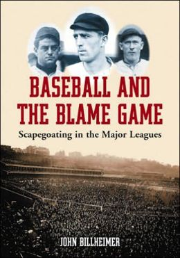 Baseball and the Blame Game: Scapegoating in the Major Leagues