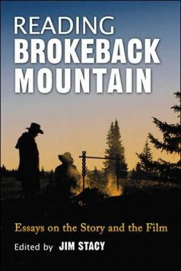 Reading Brokeback Mountain: Essays on the Story and the Film