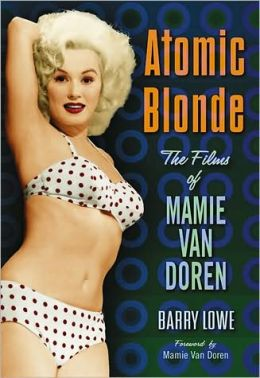 Atomic Blonde: The Films of Mamie Van Doren