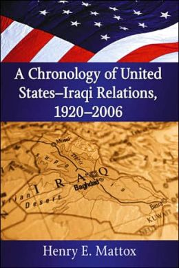 Chronology of United States - Iraqi Relations, 1920-2006