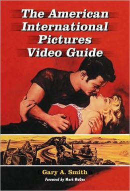 The American International Pictures Video Guide