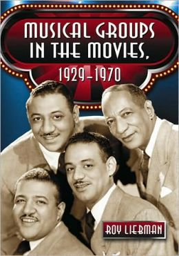 Musical Groups in the Movies, 1929-1970