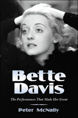 Bette Davis: The Performances That Made Her Great