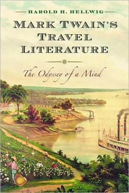 Mark Twain's Travel Literature: The Odyssey of a Mind