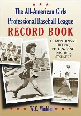 All-American Girls Professional Baseball League Record Book