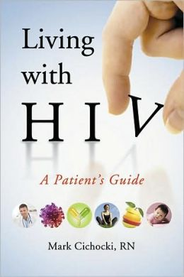 Living with HIV: A Patient's Guide