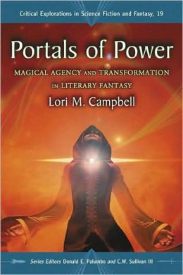 Portals of Power: Magical Agency and Transformation in Literary Fantasy