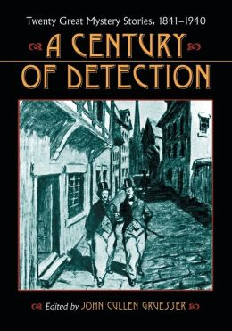 A Century of Detection: Twenty Great Mystery Stories, 1841-1940