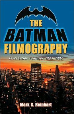 The Batman Filmography: Live-Action Features, 1943-1997