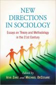 New Directions in Sociology: Essays on Theory and Methodology in the 21st Century