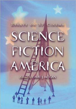 Science Fiction America: Essays on SF Cinema