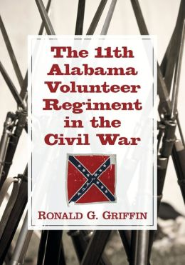 The 11th Alabama Volunteer Regiment in the Civil War