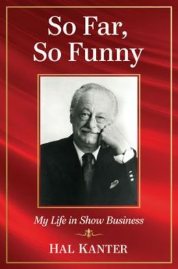 So Far, So Funny: My Life in Show Business