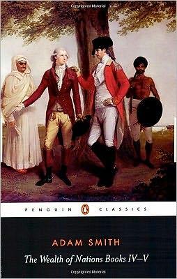 The Wealth of Nations, Books IV-V