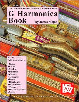 G Harmonica Book: The Complete 10-Hole Diatonic Harmonica Series