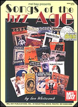 Mel Bay Presents Songs of the Jazz Age