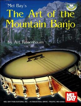 Art of the Mountain Banjo (Book & CD)