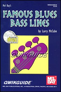 Mel Bay's Famous Blues Bass Lines