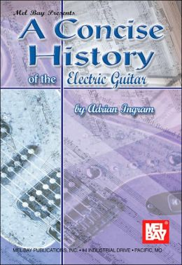 Concise History of the Electric Guitar