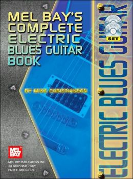 Complete Electric Blues Guitar