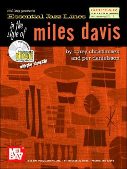 Essential Jazz Lines in the Style of Miles Davis-Guitar Edition