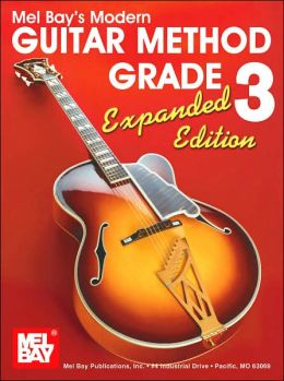 Mel Bay's Modern Guitar Method Grade 3