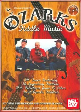 Ozarks Fiddle Music: 308 Tunes Featuring 30 Legendary Fiddlers