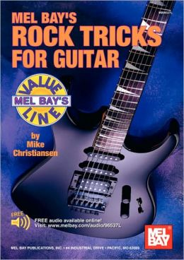Mel Bay's Rock Tricks For Guitar