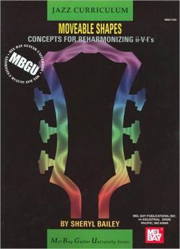 MBGU Jazz Curriculum: Jazz Moveable Shapes - Concepts for Re-harmonizing II-V-I's