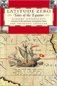 Latitude Zero: Tales of the Equator