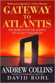 Gateway to Atlantis: The Search for the Souce of a Lost Civilization