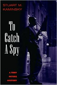 To Catch a Spy (Toby Peters Series #22)