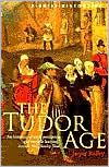 The Tudor Age: A Brief History
