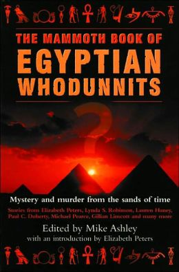 The Mammoth Book of Egyptian Whodunnits: Mystery and Murder from the Sands of Time