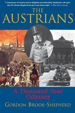 The Austrians: A Thousand-Year Odyssey