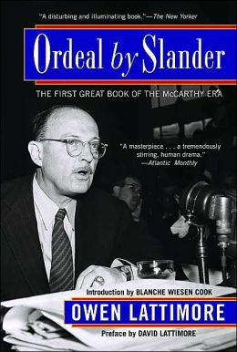 Ordeal by Slander: The Most Important Book of the McCarthy Era