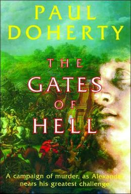 The Gates of Hell (Alexander Series): A Mystery of Alexander the Great